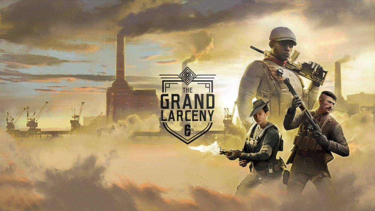 L'évènement Grand Larceny débute sur Rainbow Six Siege