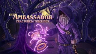 The Ambassador Fractured Timelines Videos