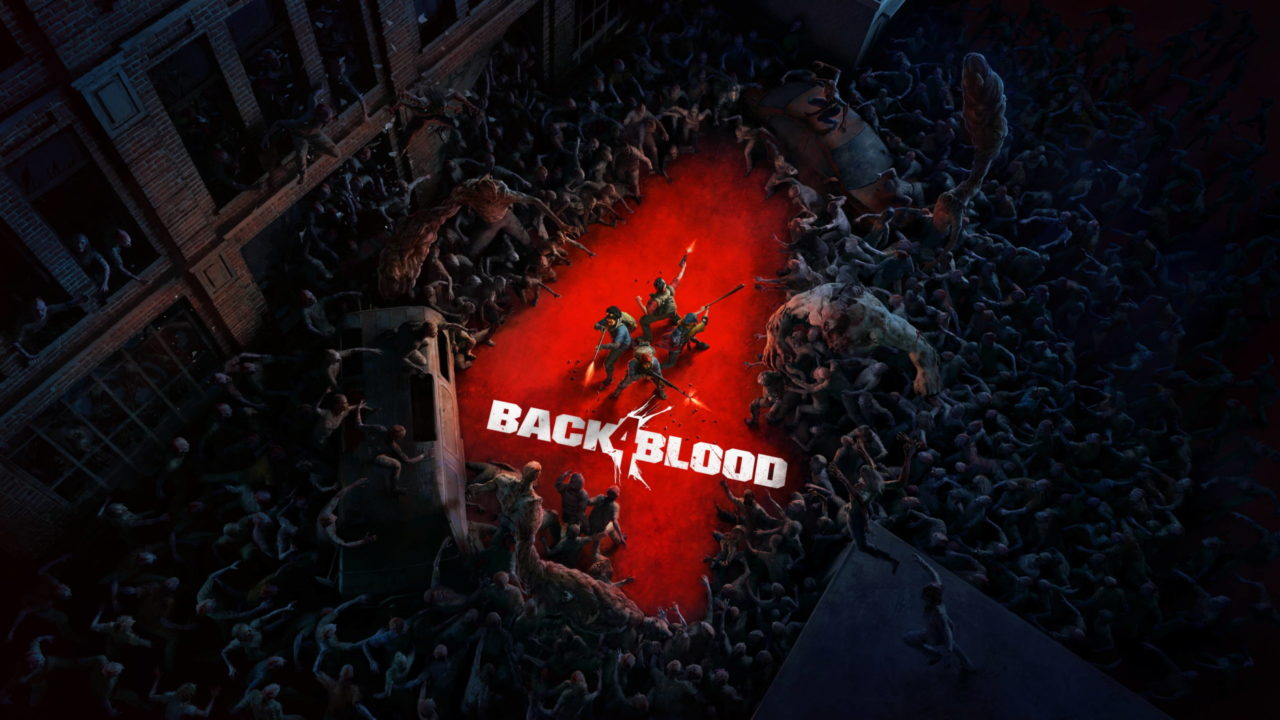 E3 2021 – Un nouveau trailer pour Back 4 Blood